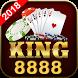 Game bài đổi thưởng, đánh bài đổi thưởng, king8888 by GameBai 2018