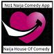 Naija House Of Comedy by Boj Inc