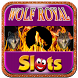 Wolf Royal Slot by Ken Edwards