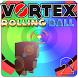 Vortex Rolling Ball