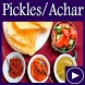 Pickles Achar Recipes App Videos by Foods Recipes App Videos 2018