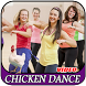 Chicken Dance Super Seru by MAKITAMEGA_APPS