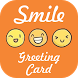 Smile Greeting Card by Barbarian App Studio