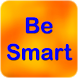 Be Smart: Tips for being Smart by varada