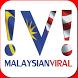 Malaysian Viral by Malaysian Network