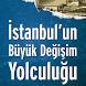 İBB Dün–Bugün İstanbul by İstanbul Büyükşehir Belediyesi