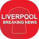 Breaking Liverpool News by Perfect Product