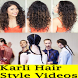karli Hair Style Videos by learn more
