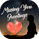 Missing You Photo Greetings