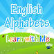 Learn English Alphabets by ismail wahdan