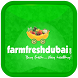 Farm Fresh Dubai by Finserv Technologies Pvt Ltd