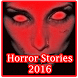 Horror Stories 2016 by Nusantara Media Corp