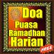 Doa Puasa Ramadhan Harian by Doa Doa Mustajab