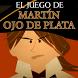 Juego de Martín Ojo de Plata by Editorial Planeta