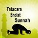 Tatacara Sholat Sunnah Lengkap by bigbangbuz