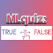 MLquiz: True Or False