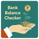 Bank Balance Checker by Savadia