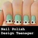 Nail Polish Designs Teenager by Digital Roots