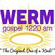 WERM Gospel by Ruben L. Freeman