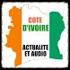 Côte d'Ivoire Actualités by AfrikaTrack
