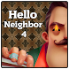 Guide Hello Neighbor 4 by Blackdevman