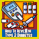How To Reverse Type 2 Diabetes by HealthSensei