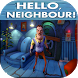 Guide For hello neighbour 4 HD by anassapp