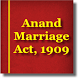 The Anand Marriage Act 1909 by Rachit Technology