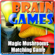Magic Mushrooms Matching Game by EvolutionRed
