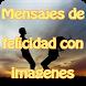 Mensajes de felicidad imagenes by Entertainment LTD Apps