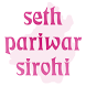Seth Pariwar Sirohi by The Appsolutes