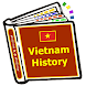Vietnam History by Information History World Wide Channels
