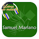 Samuel Mariano Letras by Nursasi Media