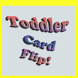 Toddler Card Flip! by Green Belt Productions