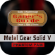 Guide for Metal Gear Solid V by Gamer's Guide™