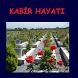 Kabir Hayatı by LabMob