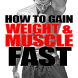 Gain Weight & Muscle FAST by Becmicro