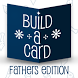 Build-A-Card: Father's Edition by ISBX