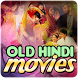 Old Hindi Movies by SteelApps