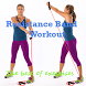 Resistance Band Workout by BeDeveloper