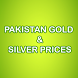 Pakistan Gold & Silver Prices