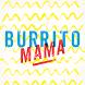 Burrito Mama by flypay