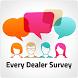 Every Dealer Survey