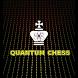 Quantum Chess by Andrey Velikoredchanin