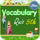 Vocabulary Quiz 5th Grade by Stylish Kids