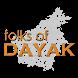 Folks of Dayak App