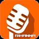 Rihanna Songs & Lyrics by ArtistSingSong