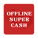 Offline Super Cash by ITG Factory