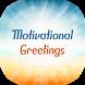 Motivational Photo Greetings by Mudi Rodz