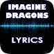 Imagine Dragons Hits Lyrics by Khuya